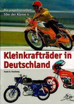 Kleinkrafträder in Deutschland Zündapp Kreidler Hercules und Co Buch